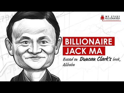 99 TIP: Billionaire Jack Ma and the Founding of Alibaba