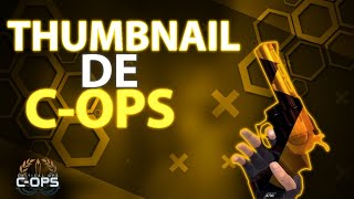 TUTORIAL C-OPS|COMO FAZER UMA THUMBNAIL DE CRITICAL OPS TOP