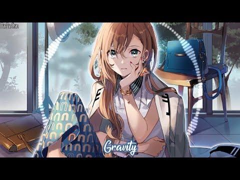 Nightcore - Gravity || Lyrics