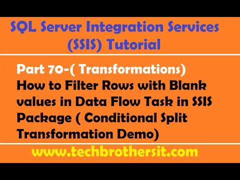 SSIS Tutorial Part 70-How To Filter Rows With Blank Values In Data Flow Task In SSIS Package