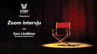 Zoom intervju  med Sara Lindblom (Story I)