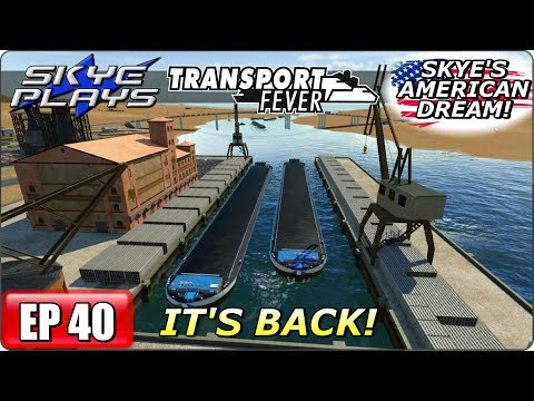 Transport Fever AMERICAN DREAM Part 40 ►IT'S BACK!◀ Gameplay/Let's Play