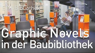 ETH-Bibliothek | Graphics Novels in der Baubibliothek