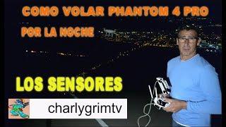 como volar un dron dji phantom 4 pro de noche, DJI Phantom 4, Mavic Pro, sensores dji phantom 4 pro
