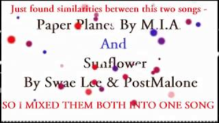 SIMILARITY between PAPER PLANES by M I A  and SUNFLOWER by Swae Lee & Post Malone