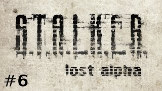 S.T.A.L.K.E.R. - Lost Alpha (Ep. 6 - Stealing Military Documents)