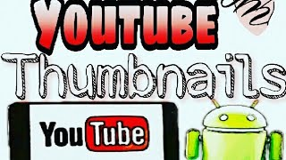 (FAST & EASY )How to: ADD CUSTOM YOUTUBE THUMBNAIL( ANDROID PHONE)