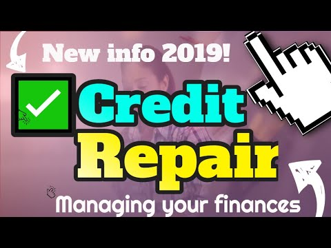 ✅Credit Repair - how to get the perfect credit score 2019-managing your personal finances