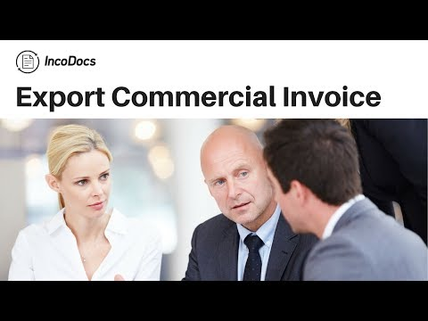 How To Create Export Commercial Invoice IncoDocs