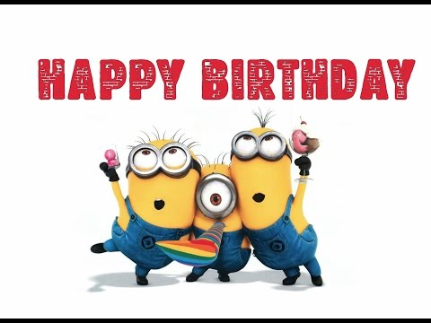 Minions Happy Birthday Song  Funny Minions Birthday Song