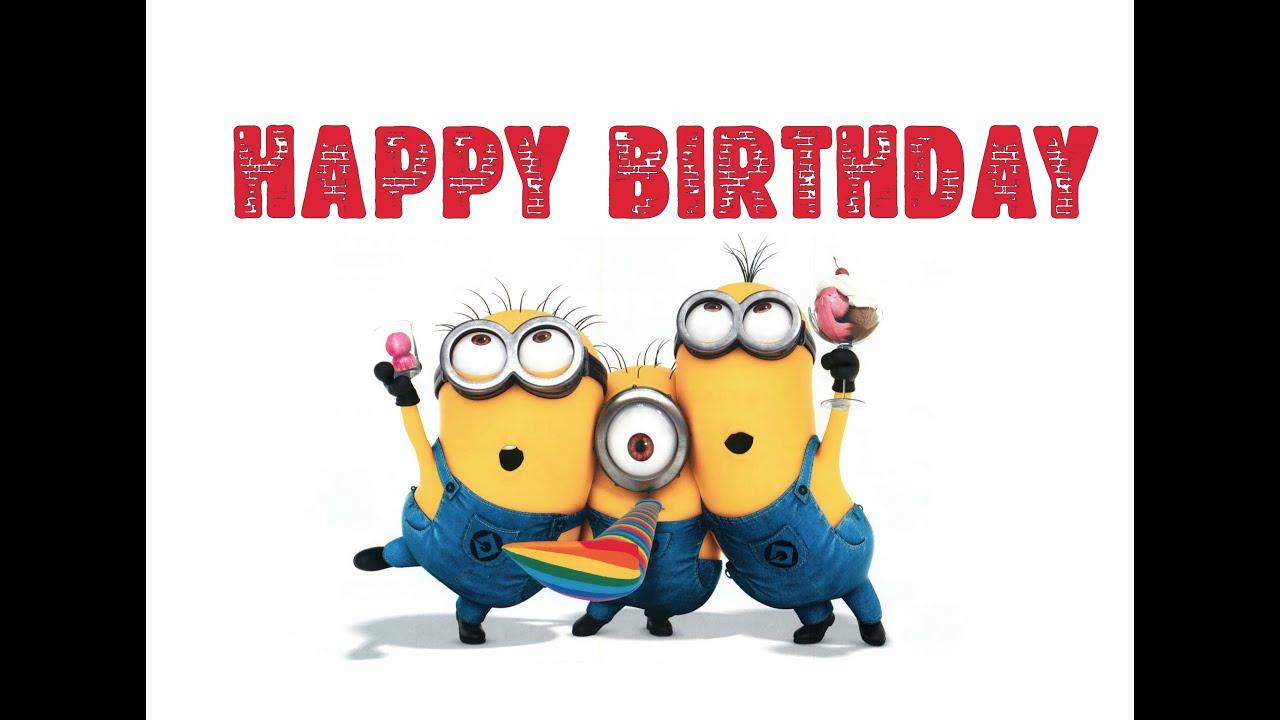 Minions Happy Birthday Song Funny Minions Birthday Song Youtube