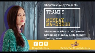 VietnamEazy - Trami's Monday Ma-dness: Vietnamese Ghosts Stories