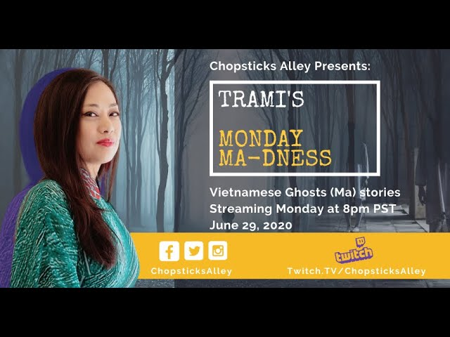 Trami's Monday Ma-dness: Vietnamese Ghosts Stories