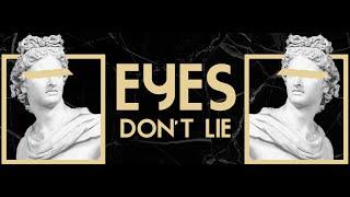 Eyes Don't Lie | Pastor Dean Morris | 7.11.21 | 11 AM
