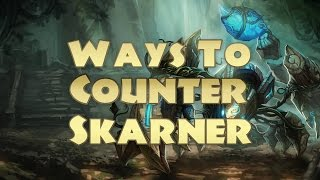 Ways To Counter Skarner Season 5