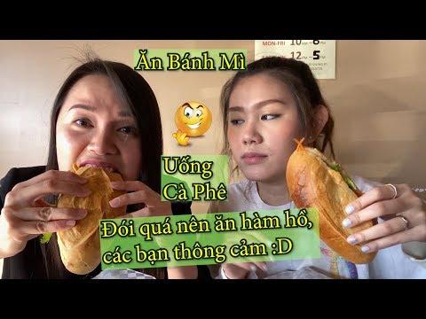Bắp – Pu Cùng Đi Ăn Bánh Mì – Uống Cà Phê Phin Ở Mỹ II Lâu Ngày Không Gặp, Pu Vẫn Lầy :)