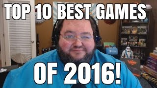 Top 10 games of 2016!