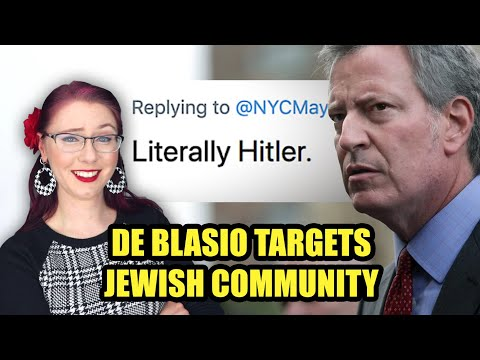 Bill De Blasio Targets The Jews