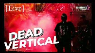 DEAD VERTICAL Live at BLACKANDJE FEST 2019