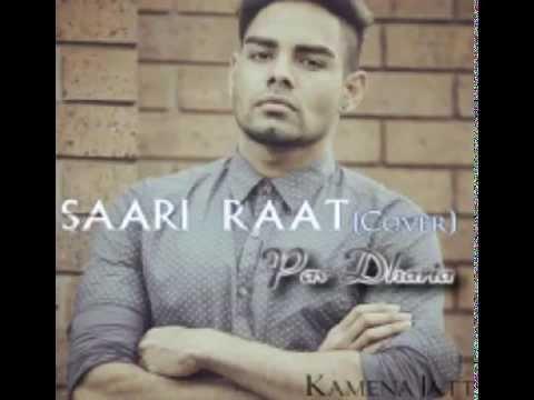 Saari Raat tera tkni ae raah     Pav Dharia    punjabi single track    2015