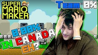 0.00% LEVELS FROM CANADA - NOT LIKE THIS! - Super Mario Maker - OSHIKOROSU TAKES ON TEAM 0% LEVELS!