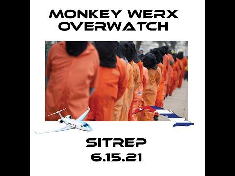 Monkey Werx Overwatch SITREP 6 15 21