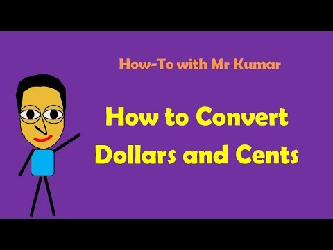 How To Convert Dollars And Cents