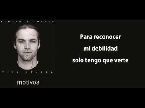 Benjamin Amadeo - Motivos con letra