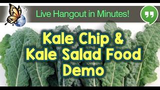 Live Kale Chip & Kale Salad Demo!