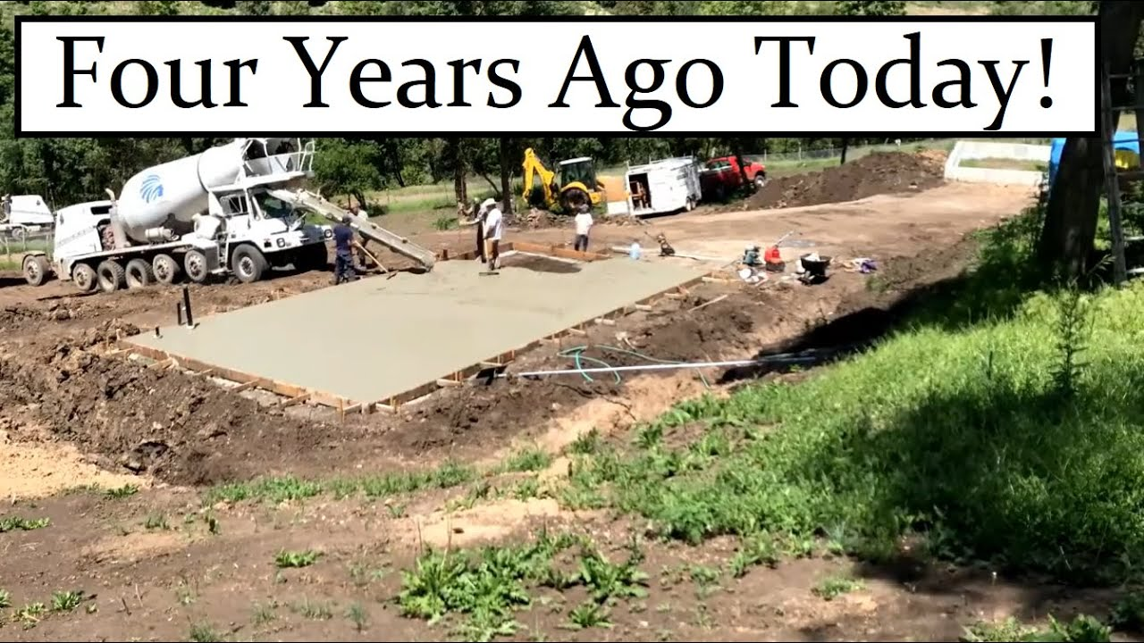 #499 - 4 Years Ago TODAY, We Poured The Foundation For The House! Invasive Trees Everywhere...