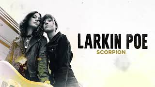 Larkin Poe - Scorpion (Official Audio)