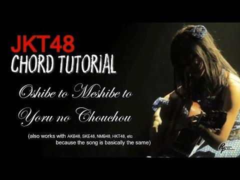 (CHORD) JKT48 - Oshibe to meshibe to yoru no chouchou