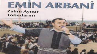 Emin Arbani - Zalım Aynur