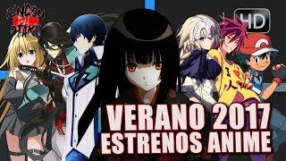 Estrenos ANIME VERANO 2017 CONFIRMADOS | Rincón Otaku