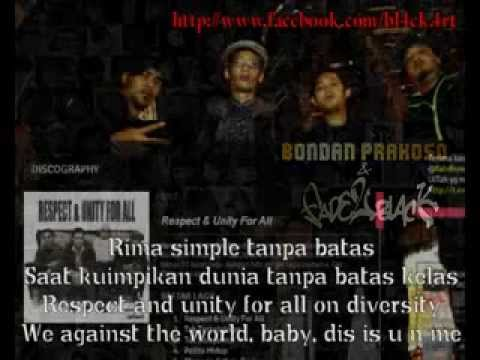 Bondan Prakoso & Fade 2 Black Respect & Unity For All