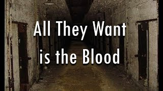 All They Want is the Blood SCP 450 Training
