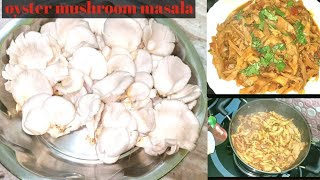 Oyster Mushroom Masala Recipe Indian style !