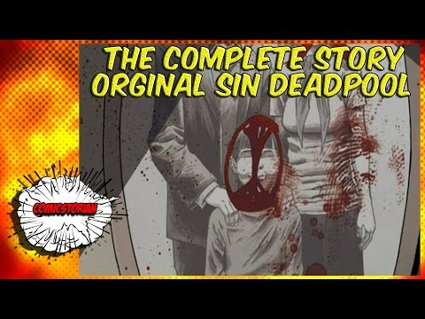 Deadpool Original Sin(His Child!) - Complete Story