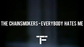 [TRADUCTION FRANÇAISE] The Chainsmokers - Everybody Hates Me