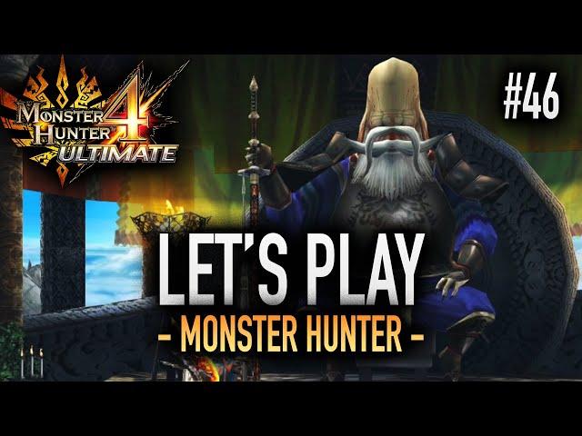 L'ULTIME QUÊTE : MONSTER HUNTER - #46 Let's Play MH4U HD