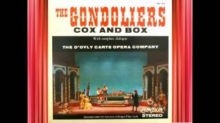 The Gondoliers (Act 1) - D