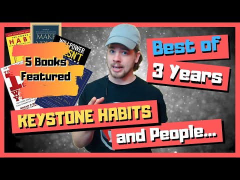 Keystone Habits and People | Mindset | Best of 3 Years | LUSTHDAOAHC #3