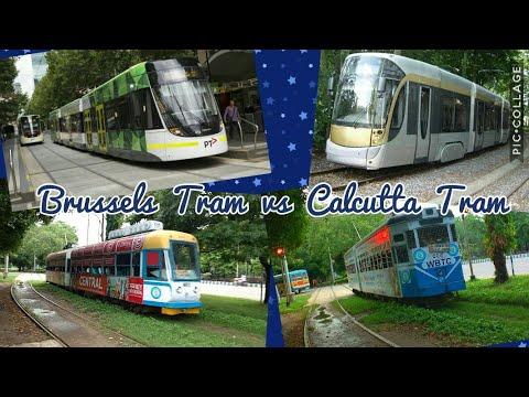 Brussels Tram vs Calcutta Tram , Belgium Tram vs Indian Tram