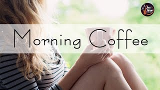 Morning Autumn Jazz - Background Morning Coffee Music - Relax Music for Wake Up, Work, Study