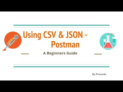 API Testing - Using CSV & JSON in Postman