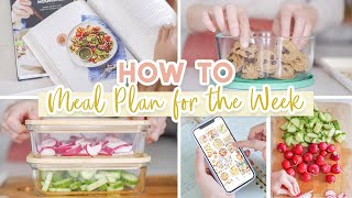 HOW TO MEAL PĻAN FOR THE WEEK + Healthy Protein Ball Recipe