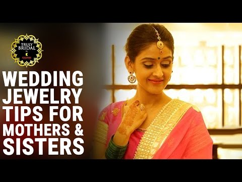 Bridal Jewelry Guide | Wedding Jewelry Tips | Mothers and Sisters Of The Bride