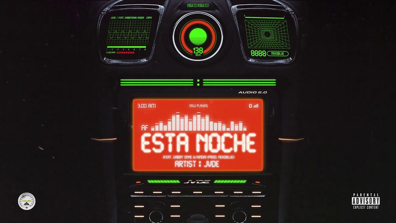 Jvde - Esta Noche (Feat. Gabby Onme) (Prod. NEKOBLUE) [Official Audio]