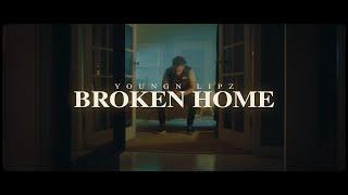 Смотреть клип Youngn Lipz - Broken Home