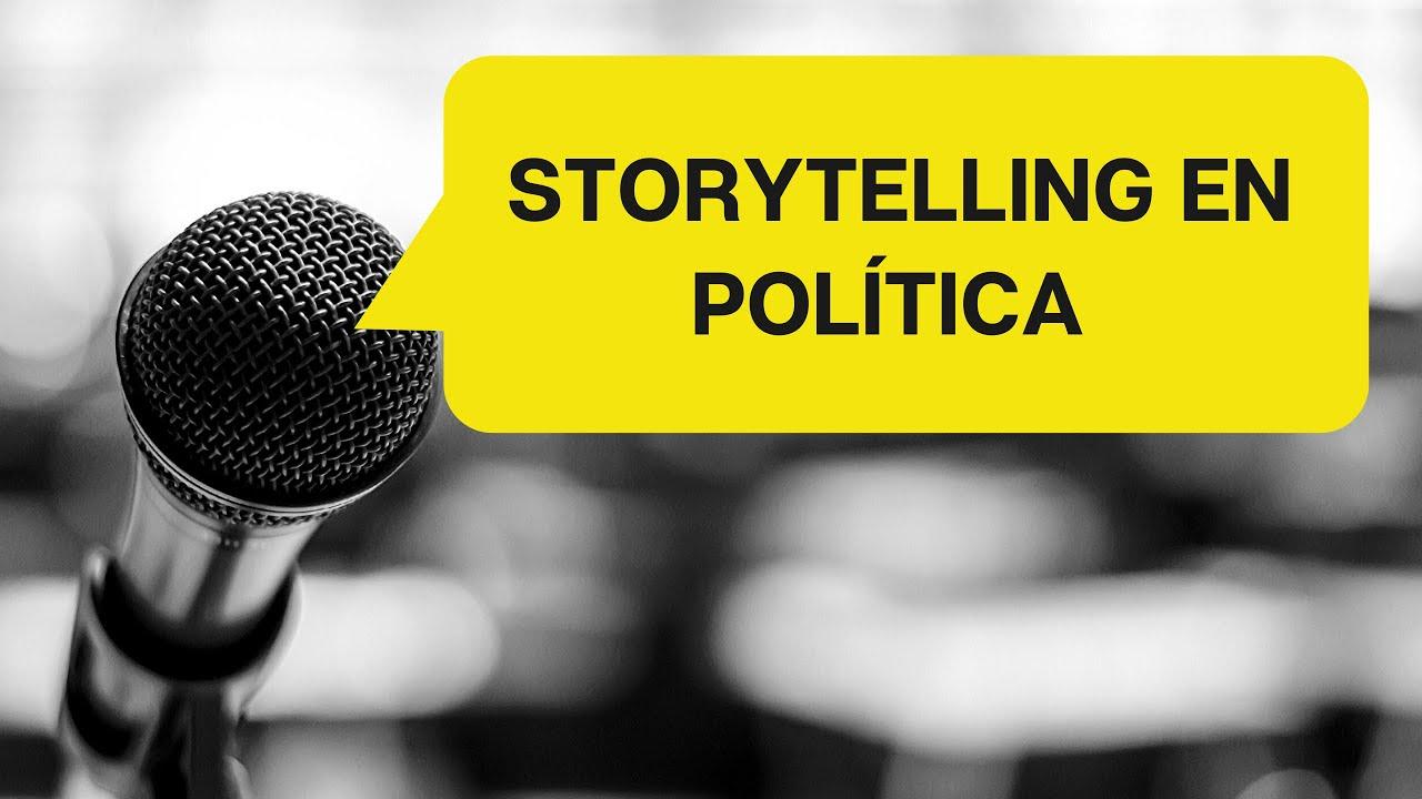 El story telling en la política. Antonio Nuñez